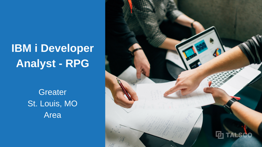 IBM i Developer / Analyst – (RPG) opening in Greater St. Louis, MO area
