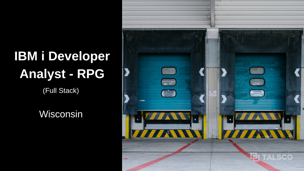 IBM i RPG Programmer opening in Wisconsin – Relocation Available