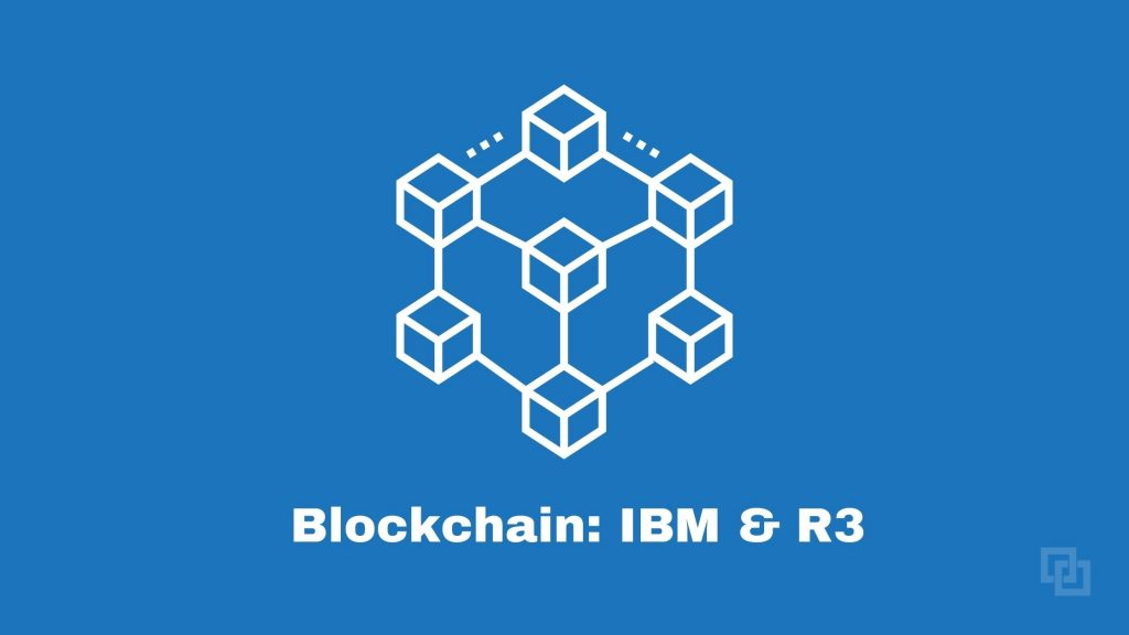 Blockchain IBM and R3