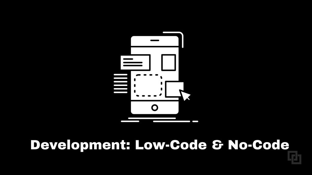 low-code and no-code